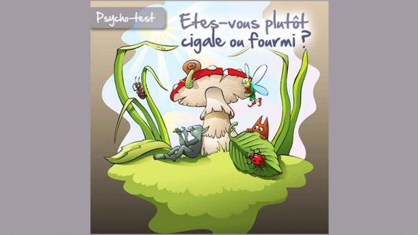 Tirage Gratuit - Etes-vous plutôt Cigale ou Fourmi ?